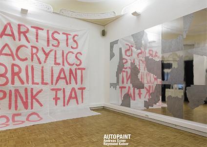 AUTOPAINT Andreas Exner – Raymund Kaiser, Kunstverein Bellevue-Saal, Wiesbaden, 2017