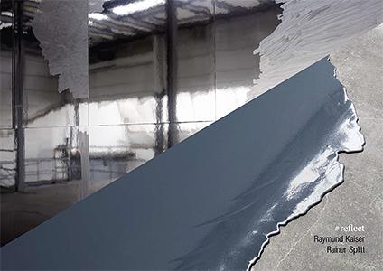 #reflect Raymund Kaiser und Rainer Splitt MMIII Kunstverein Mönchengladbach 2013